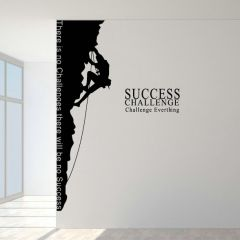 """""""Success Challenge Everything"""" Quote of the Day Inspiring Climbing Wall Stickers"""